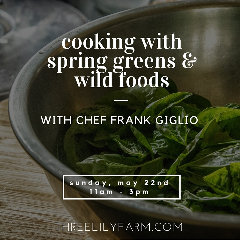 Cooking with Maine Spring Greens and Wild Plants