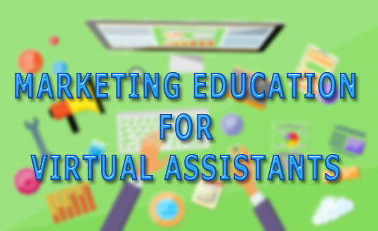 Marketing Education Course for Virtual Assistants