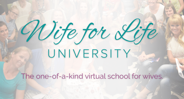 Wife for Life University – Fall 2017