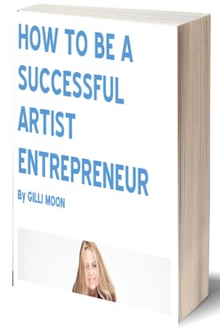How To Be A Successful Artist Entrepreneur - eBook